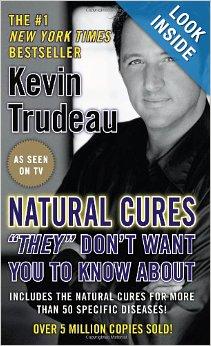 Kevin Trudeau Természetes gyógymódok, amiről ne makarják , hogy tudj